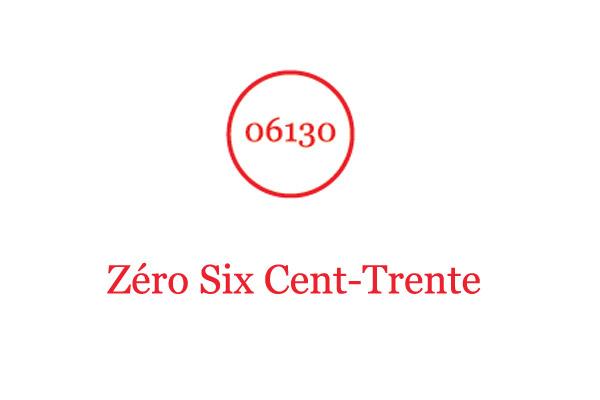 06130 Zero Six Cent-Trente